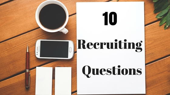 Recruiting Questions