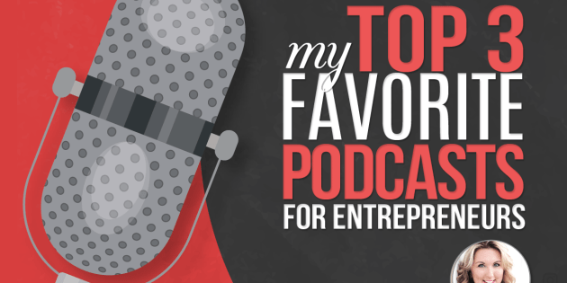favorite podcasts for entrepreneurs