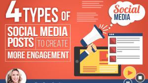 4 Types of Social Media Posts To Help Create More Engagement