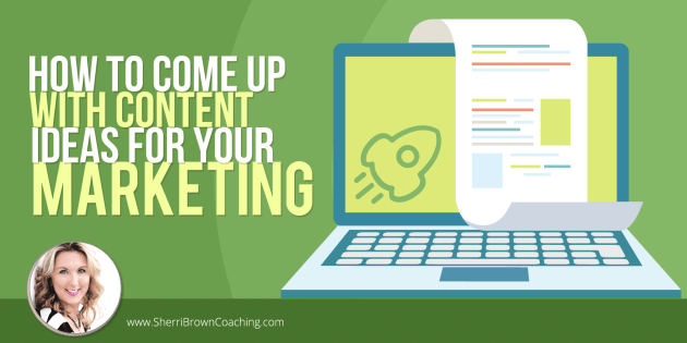 How to Come up With Content Ideas For Your Marketing