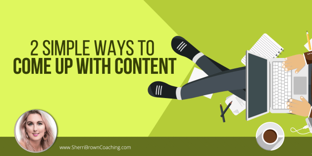 2 simple ways to come up with content (1)