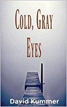 Cold Gray Eyes