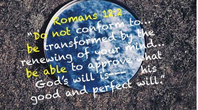 Week # 4 Wisdom Builder Romans 12:2