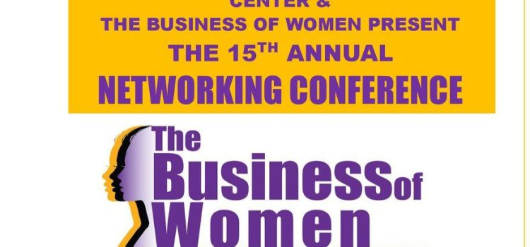 The Business of Women Networking Conference