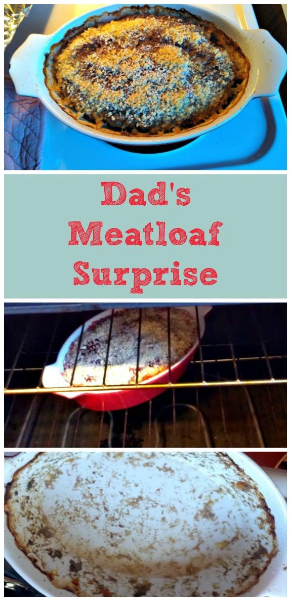 Dads Meatloaf Surprise