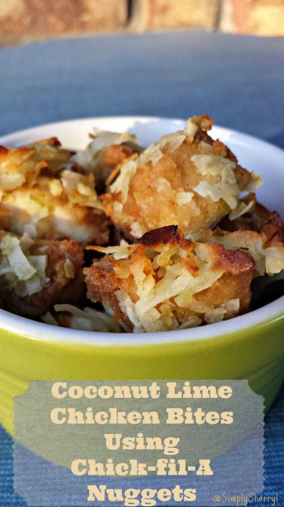 Coconut Lime Chicken Bites Using Chick-fil-A Nuggets