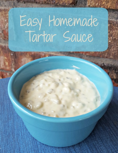 Easy Homemade Tartar Sauce