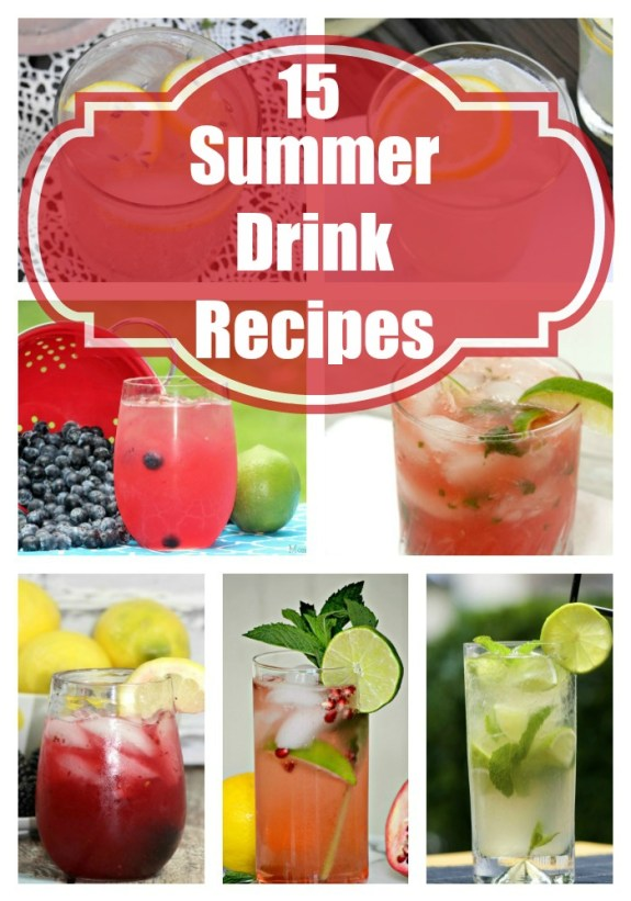 15 Refreshing Summer Drinks