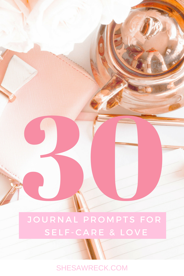 30 Journal Prompts for Self-Care and Love #journal #journalprompts #selfcarejournal #selfcarejournalprompts #selfcareandjournaling #journal