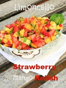 Limoncello Strawberry Mango Relish
