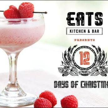 Celebrate 12 Days of Christmas at EATS Kitchen + Bar