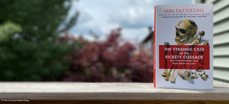 Book Review: The Strange Case of the Rickety Cossack by Ian Tattersall
