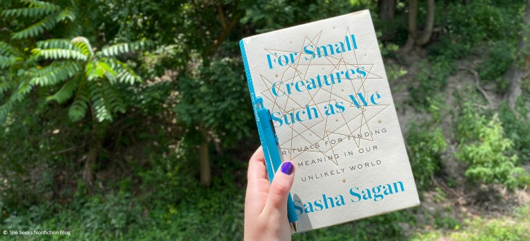 Book Review: For Small Creatures Such as We by Sasha Sagan