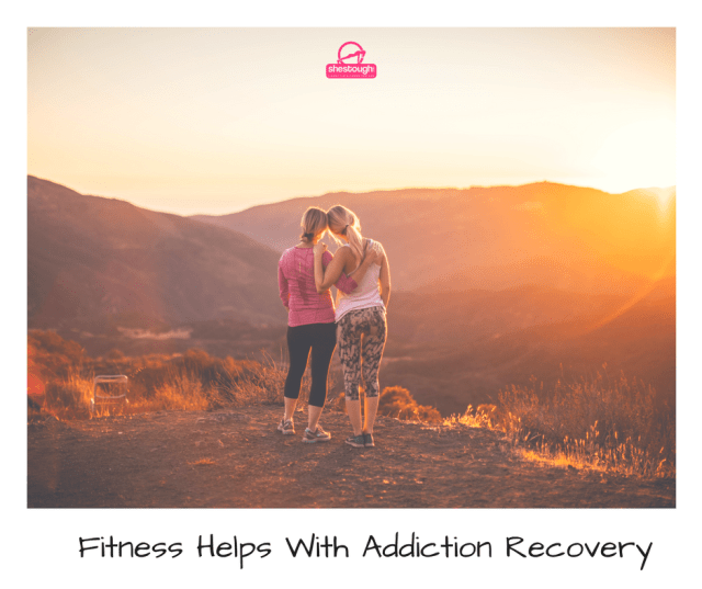 Fitness Helps With Addiction Recovery