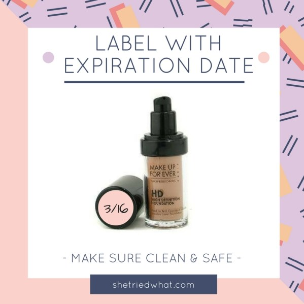 Makeup Tips: Label with Expiration Date