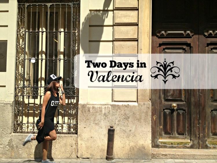 Two Days in Valencia - www.shewalkstheworld.com
