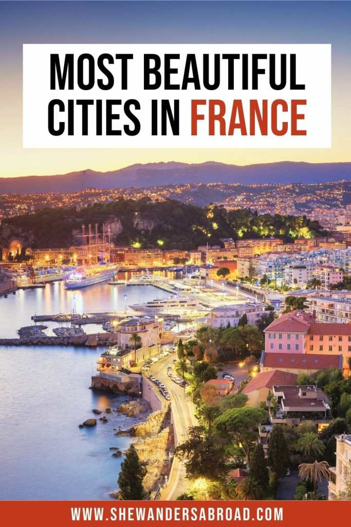 Most Beautiful Cities in France You Need to Visit