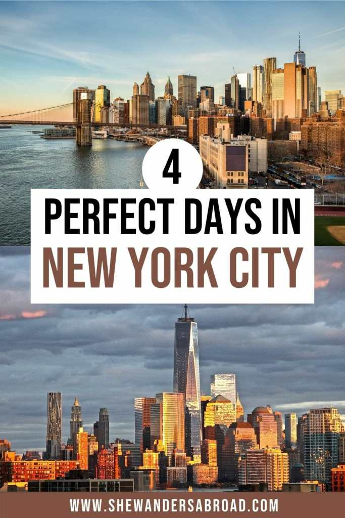 4 Days in New York City Itinerary: How to See NYC in 4 Days