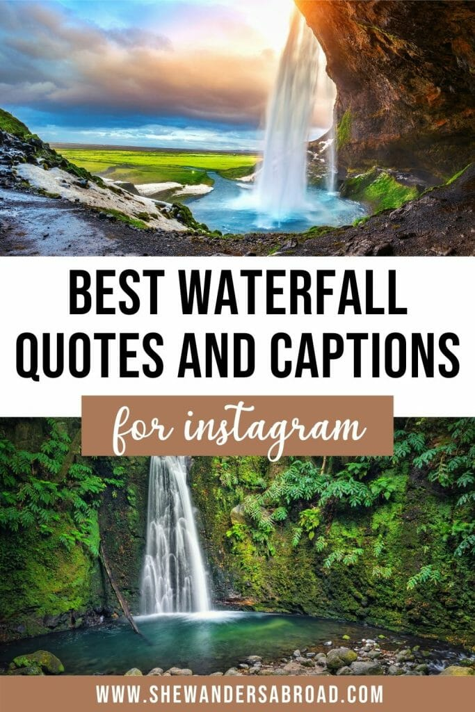 Amazing waterfall quotes and waterfall captions for Instagram