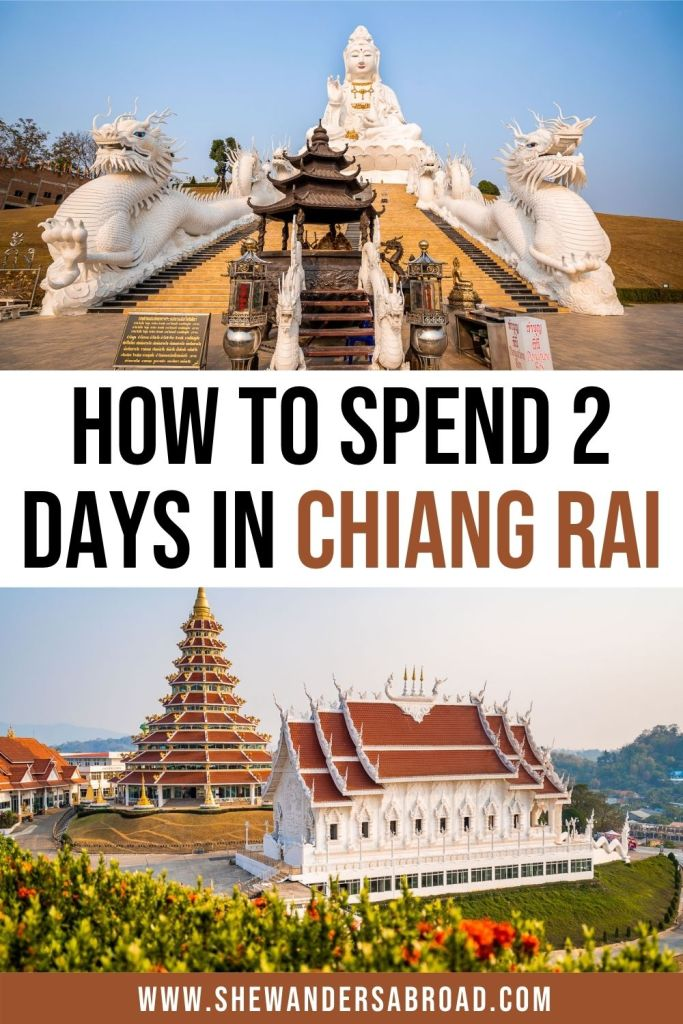 Chiang Rai itinerary: Best things to do in Chiang Rai in 2 days