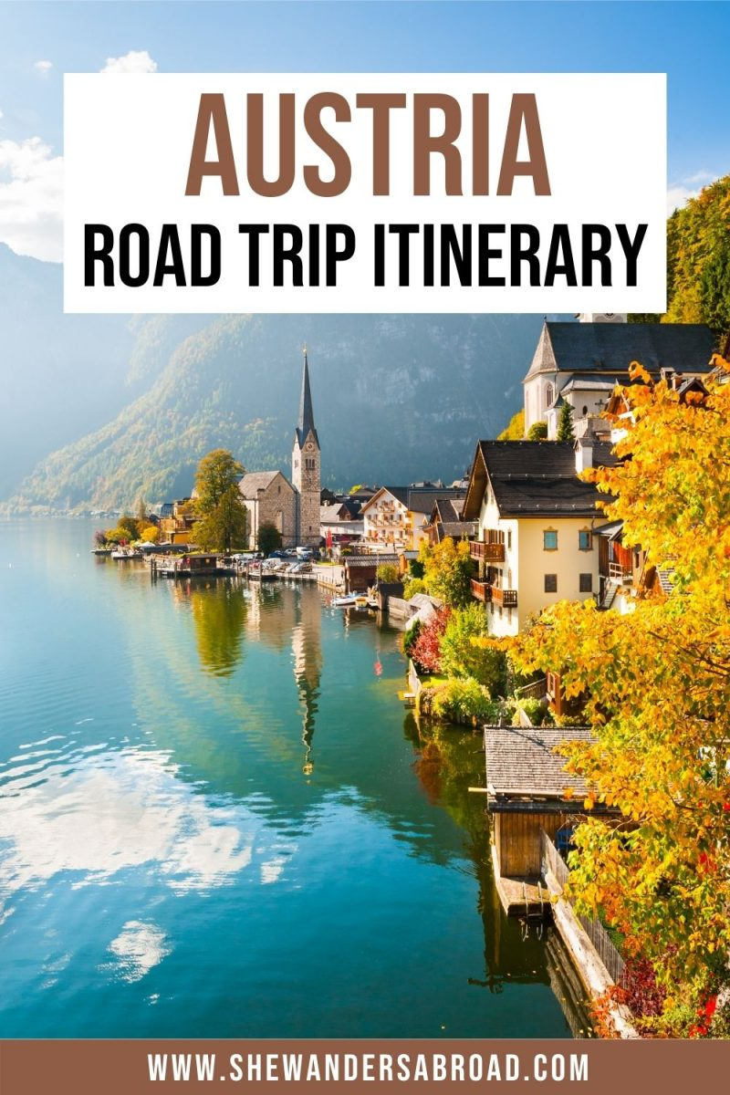 The Perfect 10 Day Austria Road Trip Itinerary