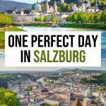 How to Spend One Day in Salzburg, Austria