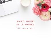 Hard Work Still Works - swHw Blog