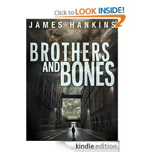 Kindle Daily Deal: Brothers and Bones by James Hankins
