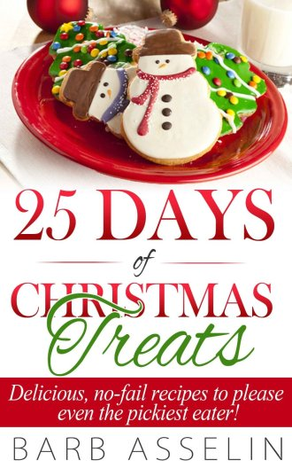 25 Days of Christmas Treats by Barb Asselin