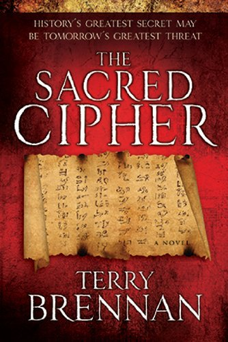 The Sacred Cipher by Terry Brennan available free for limited time on Nook and Kindle