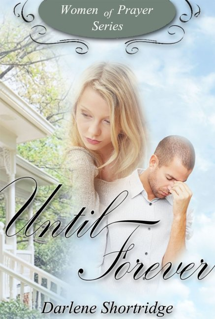 Until Forever by Darlene Shortridge available free for limitd time on Nook and Kindle