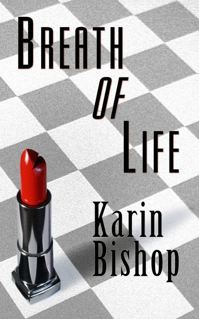 Breath of Life by Karen Bishop available free for limited time on Kindle