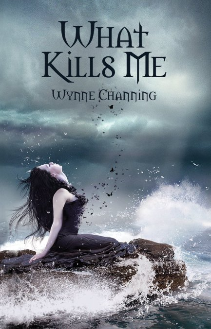 What Kills Me by Wynne Channing available free for limited time on Nook and Kindle
