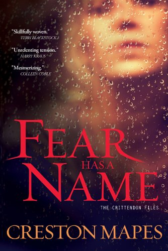 Free Suspense Ebooks: Fear Has a Name by Creston Mapes available free for limited time on Nook and Kindle