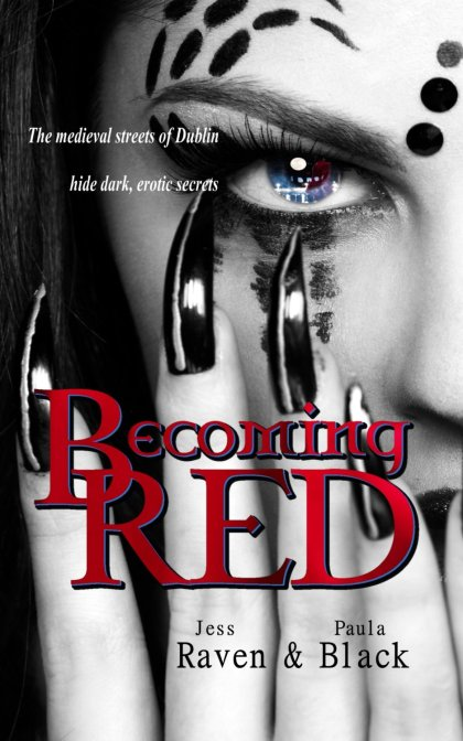 Becoming Red by Jess Raven & Paula Black available free for limited time on Nook and Kindle