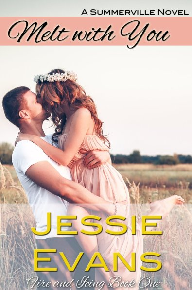 Melt With You by Jessie Evans available free for limited time on Nook and Kindle