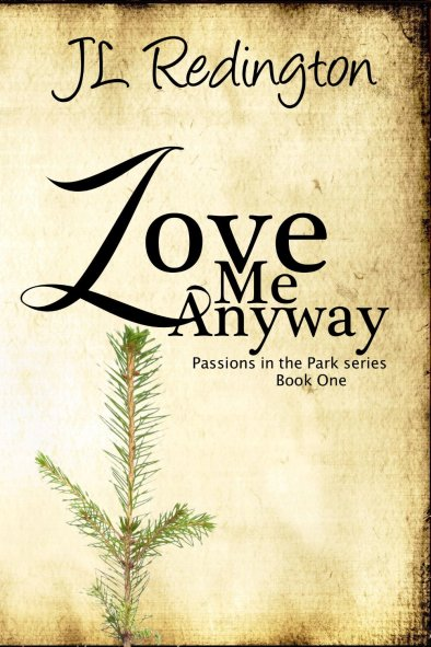 Love Me Anyway by JL Redington available free for limited time on Nook and Kindle
