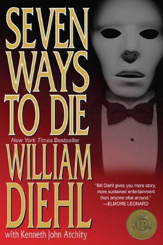 Seven Ways to Die by William Diehl available free for limited time on Kindle