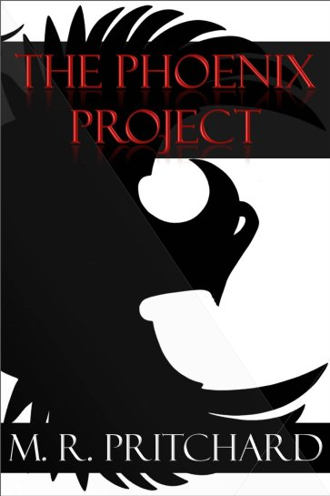 The Phoenix Project by MR Pritchard available free for limited time on Kindle