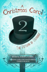 $0.99 Kindle Countdown Deal: A Christmas Carol 2 by Robert Elisberg available for one day price only.