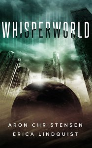 Whisperworld by Aron Christensen and Erica Lindquist available free for limited time on Nook and Kindle