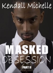 Bargain Book: Masked Obsession by Kendall Michelle available on Kindle for $2.99