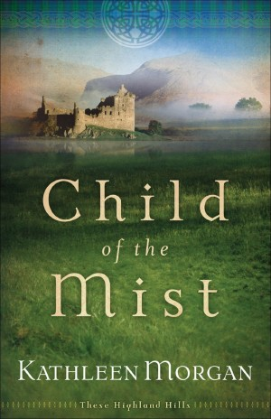 Child of the Mist by Kathleen Morgan available free for limited time on Nook and Kindle