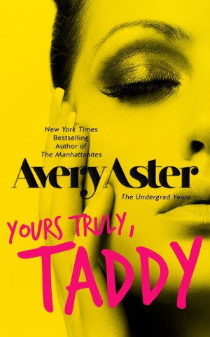 Yours Truly Taddy by Avery Aster available free for limited time on Nook and Kindle