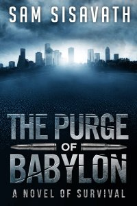The Purge of Babylon by Sam Sisavath available free on Kindle for limited time