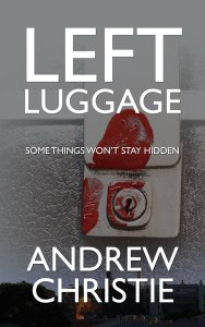 Left Luggage by Andrew Christie available free on Kindle for limited time only