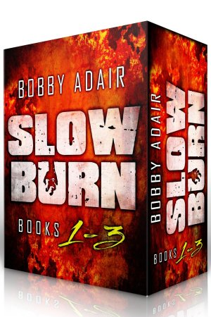 Slow Burn Box Set Books 1-3 by Bobby Adair available free on Kindle for limited time