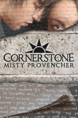 Cornerstone by Misty Provencher available free for limited time on Kindle and Nook