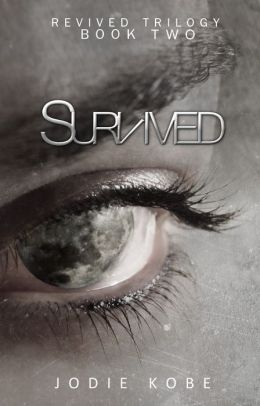 Survived by Jodie Kobe available free on Nook for limited time