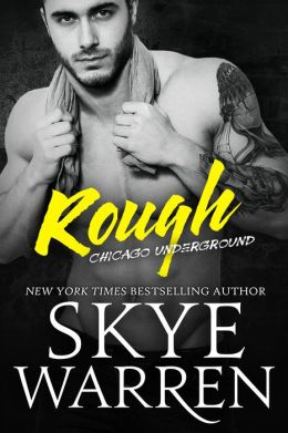 Rough by Skye Warren available free for limited time on Nook and Kindle